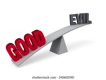"A red ""GOOD"" weighs one end of a gray balance beam down, while a dark gray ""EVIL"" sits high in the air on the other end. Isolated on white."