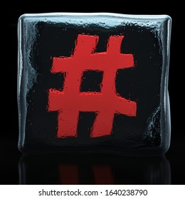 Red hashtag symbol frozen in ice cube isolated on black background; social media and digital marketing concept; 3D rendering, 3D illustration
