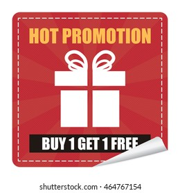 Red Hot Promotion Buy 1 Get 1 Free on Square Peeling Sticker Isolated on White Background
