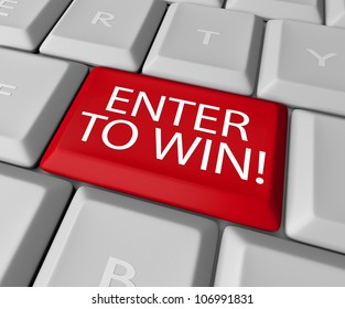 A red key on a computer keyboard with the words Enter to Win, encouraging you to press a button and enter a raffle, lottery or drawing and win a jackpot, payout or other valuable prize