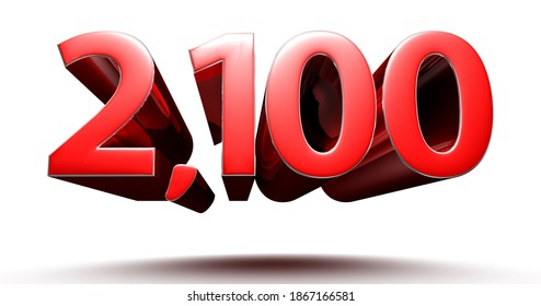 Red numbers 2100 isolated on white background illustration 3D rendering with clipping path.