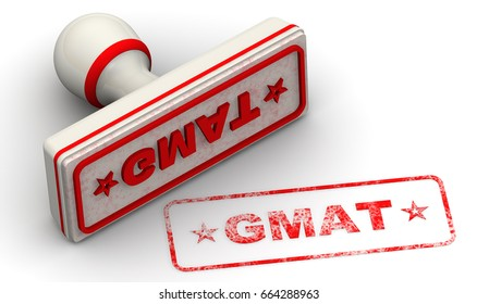 """Red seal and imprint """"GMAT - Graduate Management Admission Test"""" on white surface. Isolated. 3D Illustration"""