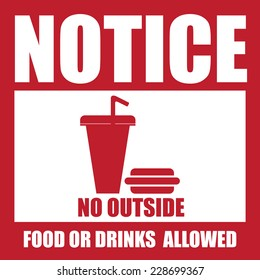 Red Square Notice No Outside Food Or Drinks Allowed Icon, Sign, Label, Poster or Sticker Isolated on White Background