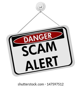 A red, white and black sign with the word Scam Alert isolated on a white background, Danger Scam Alert