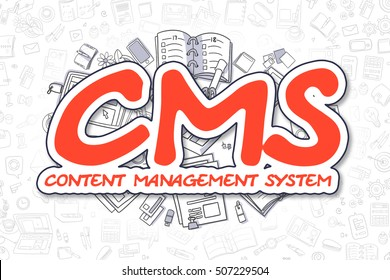 Red Word - CMS - Content Management System. Business Concept with Cartoon Icons. CMS - Content Management System - Hand Drawn Illustration for Web Banners and Printed Materials.