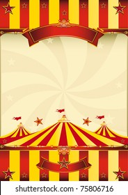 red and yellow Top circus poster A red and yellow poster with a big top.