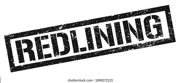 REDLINING black grungy rectangle stamp sign.