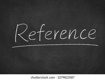 reference concept word on a blackboard background