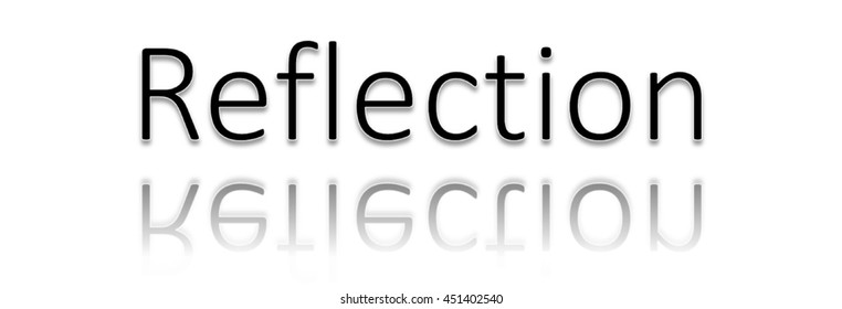 Word Reflection Images, Stock Photos & Vectors
