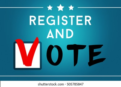 Register and Vote Elections in America 2016