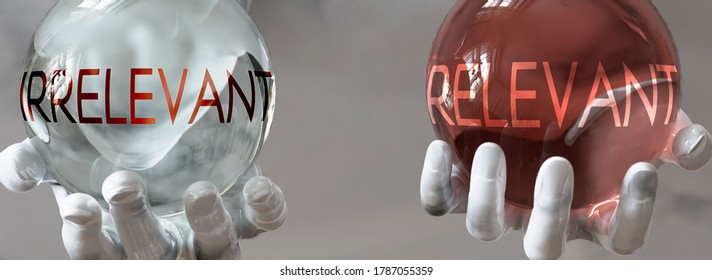 relevant and irrelevant in a balanced life - pictured as words relevant,irrelevant in hands to show that irrelevant and relevant should stay in balance, 3d illustration