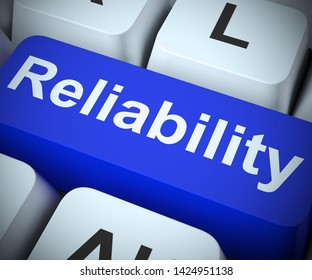 Reliability concept icon means dependability confidence and certainty. Trustworthy products with a reliable reputation - 3d illustration