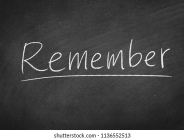 remember concept word on a blackboard background