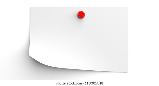 Reminder concept. White write note with red pushpin isolated on white background, copy space. 3d illustration.