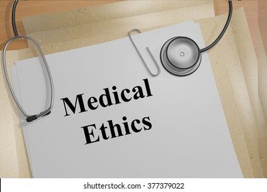 Render illustration of Medical Ethics title on Medical Documents