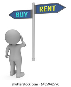 Rent Vs Buy Sign Comparing House Or Apartment Renting And Buying. Investment Or Home Ownership Of Property - 3d Illustration