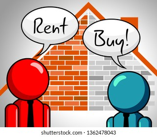 Rent Vs Buy Talk Comparing House Or Apartment Renting And Buying. Investment Or Home Ownership Of Property - 3d Illustration