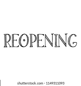 reopening label on white background