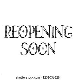reopening soon label on white background