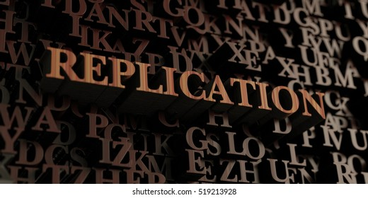 Replication - Wooden 3D rendered letters/message.  Can be used for an online banner ad or a print postcard.