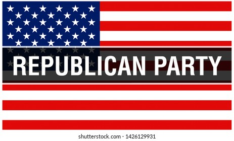 Republican Party election on a USA background, 3D rendering. United States of America flag waving in the wind. Voting, Freedom Democracy, Republican Party concept. US Presidential election banner