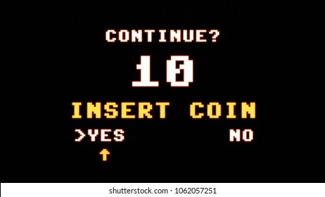 The request to insert a coin to continue playing (after a game over screen). 8-bit retro style, high glowing aura.