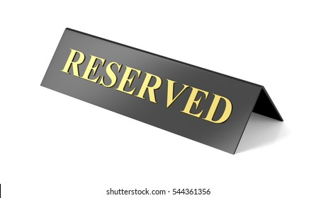 Reserved sign on white background, 3D illustration