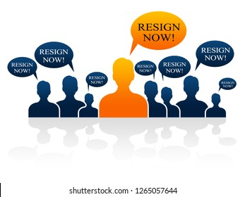 Resign Now Talk Means Quit Or Dismissal From Job Government Or President. Anti Corruption Outcry Dismissal Protest