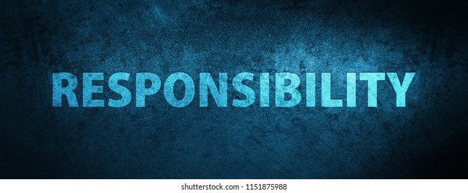 Responsibility isolated on special blue banner background abstract illustration