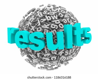 Results Outcome Succeed Successful Goal Letter Sphere 3d Illustration