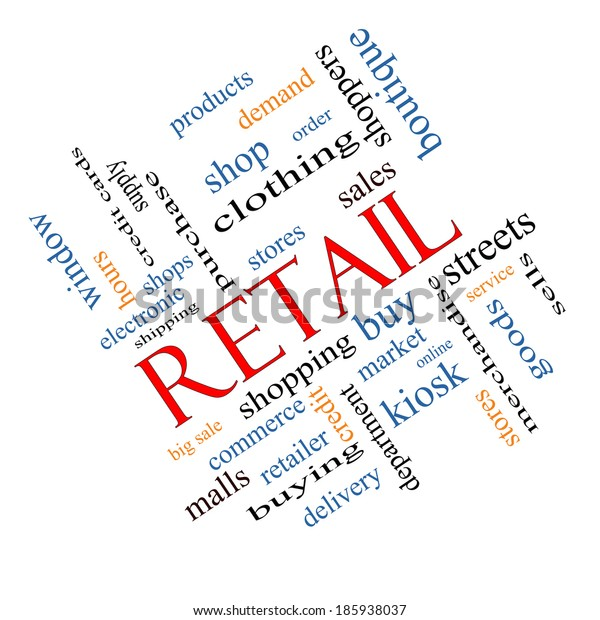 Retail Word Cloud Concept angled with great terms such as stores, shopping, sales and more.