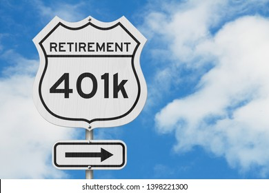 Retirement with 401k plan route on a USA highway road sign with sky  background 3D Illustration