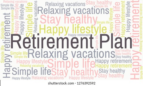 Retirement Plan word cloud with related words: happy retirement, stay healthy, relaxing vacations, happy lifestyle, simple life, and pursue your passions.