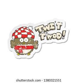 retro distressed sticker of a cartoon cute owl singing twit twoo