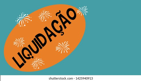 """Retro illustration with word """"Liquidacao"""" (Liquidation in portuguese) wrote in black cartoon letters over orange eliptic background, in pastel green surface. Trendy design for promotional marketing"""