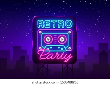 Retro Party neon poster, card or invitation, design template. Retro tape recorder cassettes neon sign, light banner. Back to the 90s. illustration in trendy 80s-90s neon style. Billboard.