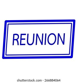 Reunion blue stamp text on white