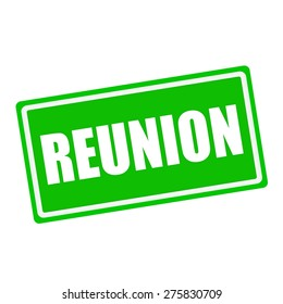 Reunion white stamp text on green background