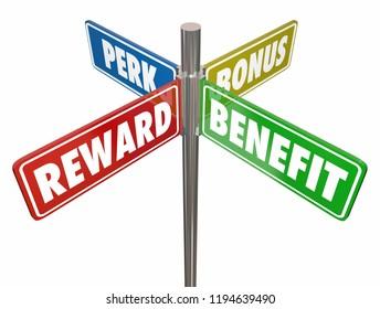 Reward Benefit Perk Bonus 4 Way Signs 3d Illustration