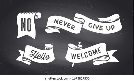 Ribbon Banner. Set of black and white ribbon banner with text, phrase. White isolated vintage old school silhouette ribbon with text Hello, Welcome, No on black chalk board. Illustration