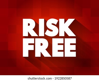 Risk Free text quote, concept background