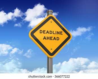 Road Sign with DEADLINE AHEAD Text on Blue Sky and Clouds Background - High Quality 3D Rendering