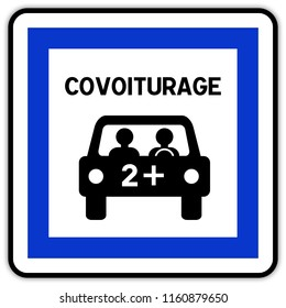Road sign in France: carpool area - carpool parking - carpooling