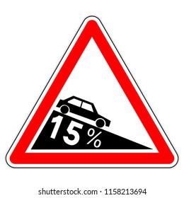 road sign in France: dangerous descent to 15% (fifteen percent)