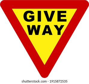 Road sign with give way text