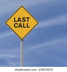 A road sign indicating Last Call