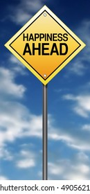 """Road Sign Metaphor with """"Happiness Ahead"""""""