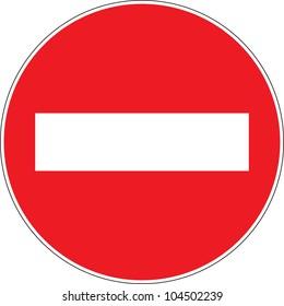 "Road sign ""No Entry"""