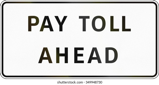 Road sign in the Philippines - Pay Toll Ahead.