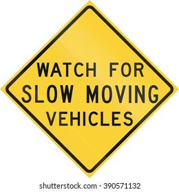 Road sign used in the US state of Texas - Watch for slow moving vehicles.